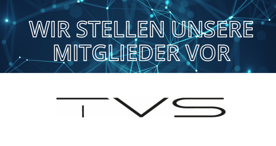 Wir stellen unsere Mitglieder vor: TVS Group