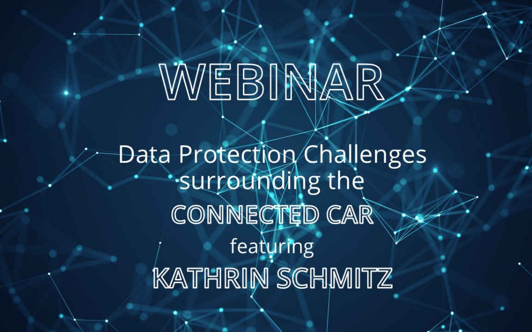 Web-Seminar on Data Protection Challenges surrounding the Connected Car