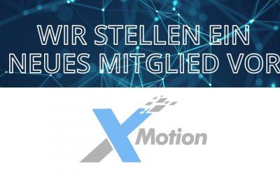 Wir stellen ein neues Mitglied vor: xMotion