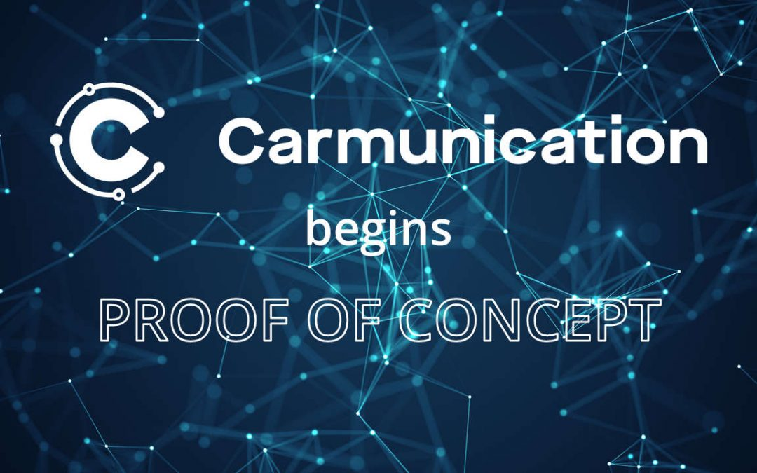 Carmunication begins Proof of Concept