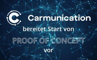 Carmunication bereitet Start von Proof of Concept vor
